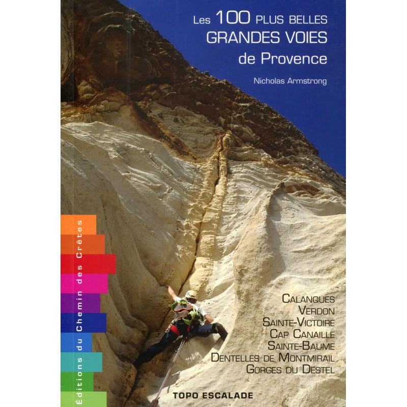 Die 100 besten Mehrseillängenrouten der Provence