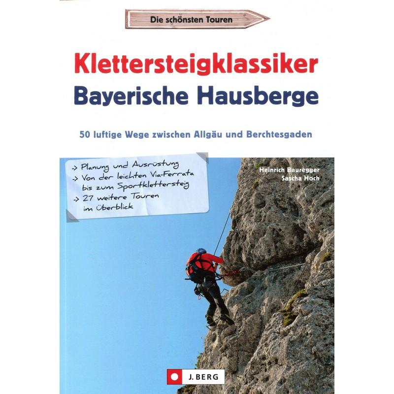 Klettersteigklassiker Bayerische Hausberge