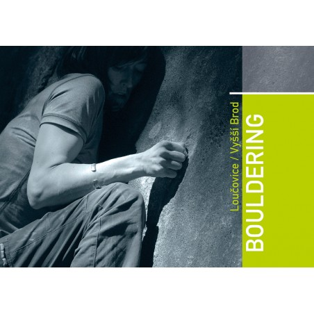 Bouldering Loucovice und Vyssi Brod
