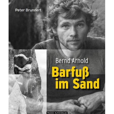 Bernd Arnold Barfuß im Sand