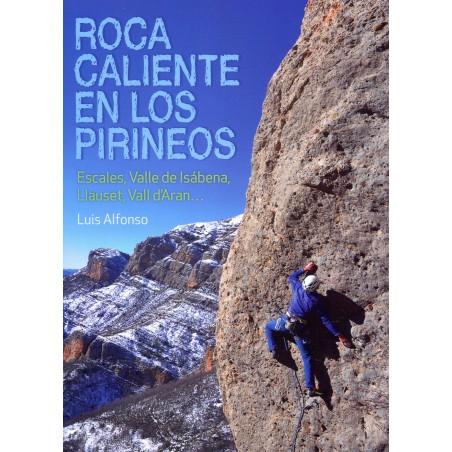 Roca Caliente en los Pirineos